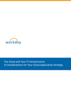The Cloud and Your IT Infrastructure: 9 Considerations for Your Cloud Application Strategy