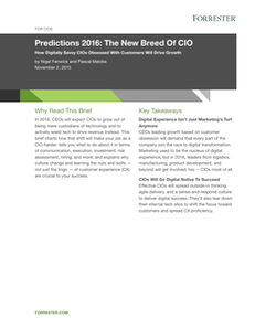 Forrester Predictions 2016: The New Breed of CIO