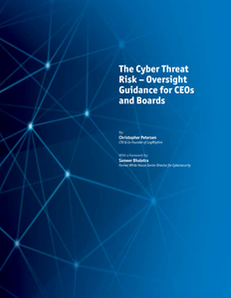 The Cyber Threat Risk – Oversight Guidance for CEOs and Boards