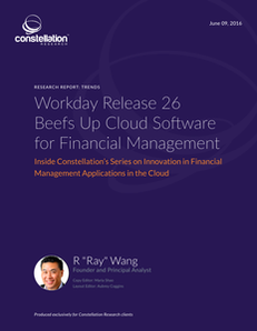 Constellation Research report: Workday Release 26 Beefs Up Cloud Software for Financial Management