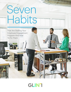 Seven Habits That Are Stalling Your Employee Engagement Programs