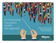 Orchestrating Population Health Management
