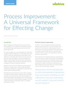 Process Improvement: A Universal Framework for Effecting Change