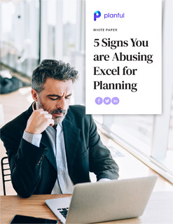 5 Signs You Are Abusing Excel for Planning