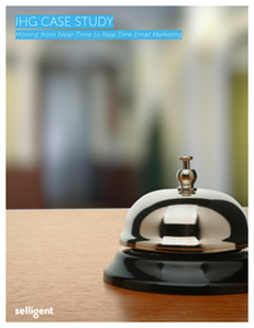 IHG Case Study: Moving from Near-Time to Real-Time Email Marketing