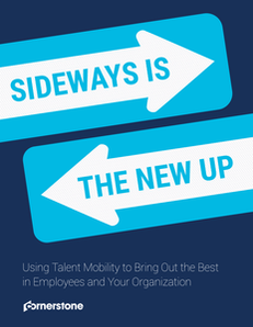 Using Talent Mobility to Bring Out the Best in Employees and Your Organization