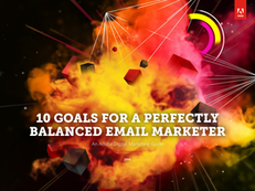10 Goals for a Perfectly Balanced Email Marketer