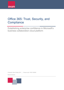 Office 365: Trust, Security, and Compliance