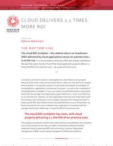 Nucleus Research Report: Cloud Delivers 2.1 Times More ROI