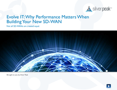 Evolve IT: Why Performance Matters When Building Your New SD-WAN