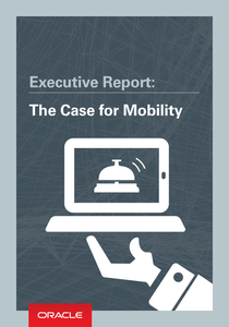 Executive Report; The Case for Mobility