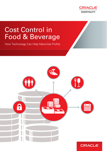 Cost Control in Food & Beverage: How Technology Can Help Maximize Profits