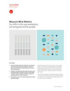 Measure What Matters: Six shifts in the way workplaces are being planned for people