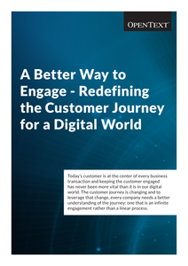 A Better Way to Engage – Redefining the Customer Journey for a Digital World