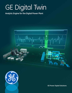 GE Digital Twin: Analytic Engine for the Digital Power Plant