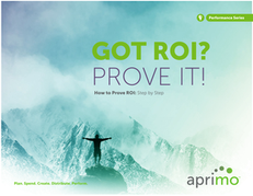 How to Prove ROI: Step by Step