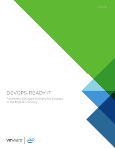 DevOps-Ready IT: Accelerate Software Delivery for Success in the Digital Economy