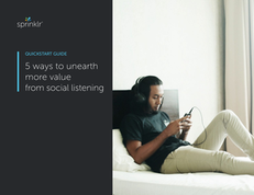 5 ways to unearth more value from social listening