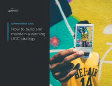 How to Build and Maintain a Winning UGC Strategy