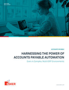 Harnessing the Power of Accounts Payable Automation: Even in Complex, Multi-ERP Environments