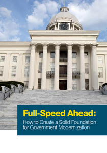 Full Speed Ahead – How to Create a Solid Foundation for Government Modernization