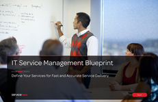 IT Service Management Blueprint: Define Your Services for Fast and Accurate Service Delivery