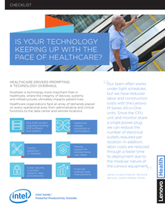 Is Your Technology Keeping Up With The Pace of Healthcare?