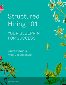Structured Hiring 101