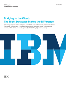 Bridging to the Cloud: The Right Database Makes The Difference