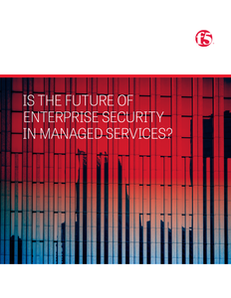 Is the Future of Enterprise Security in Managed Services?
