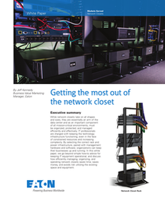 Getting the Most Out of the Network Closet