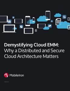 Demystifying Cloud EMM: Why a Distributed and Secure Cloud Architecture Matters