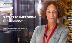 5 Steps to Improving IT Resiliency