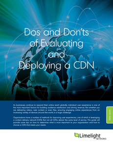 Do's and Don'ts of Evaluating and Deploying a CDN