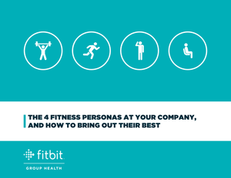 The 4 Fitness Personas at Your Company, and How to Bring Out Their Best
