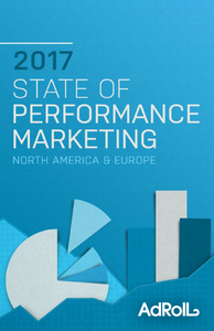 State of Performance Marketing 2017