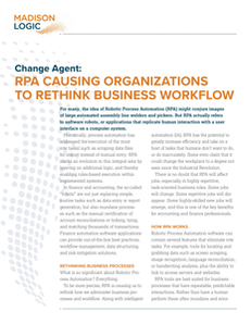 Change Agent: RPA Causing Organizations to Rethink Business Workflow
