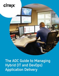 NetScaler ADC DevOps eBook – The ADC Guide to Managing Hybrid (IT and DevOps) Application Delivery