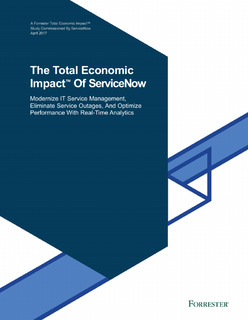 Forrester Study: The Total Economic Impact of ServiceNow