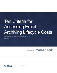 Ten Criteria for Assessing Email Archiving Lifecycle Costs