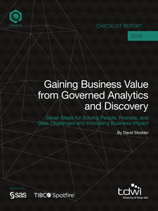 TDWI Checklist Report: Gaining Business Value from Governed Analytics and Discovery