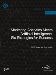 TDWI Checklist Report: Marketing Analytics Meets Artificial Intelligence: Six Strategies for Success