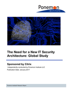 The Need for a New IT Security Architecture: Global Study