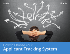 How to Choose Your Applicant Tracking System
