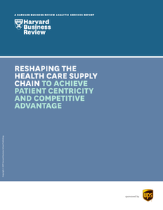 Reshaping the Health Care Supply Chain to Achieve Patient Centricity and Competitive Advantage
