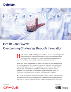 Health Care Payers: Overcoming Challenges through Innovation