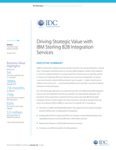IDC white paper: Driving Strategic Value with IBM Sterling B2B Integration Services
