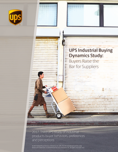 UPS Industrial Buying Dynamics Study: Buyers Raise the Bar for Suppliers