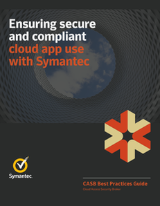Ensuring secure and compliant cloud app use with Symantec