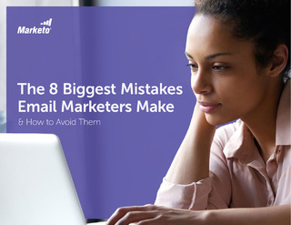 The 8 Biggest Mistakes Email Marketers Make